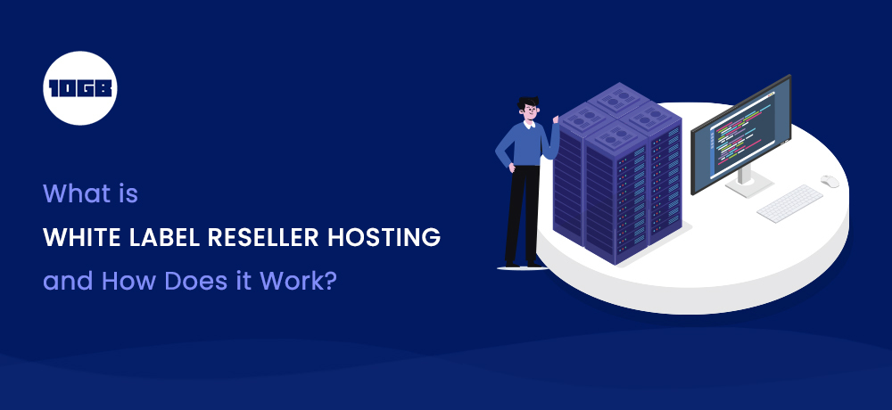 White label Reseller Hosting
