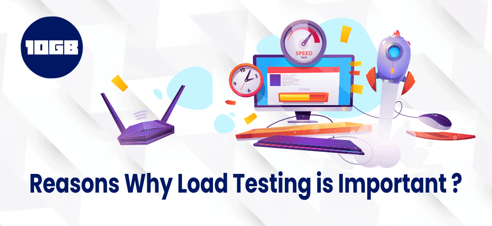 Why Load Testing is Important