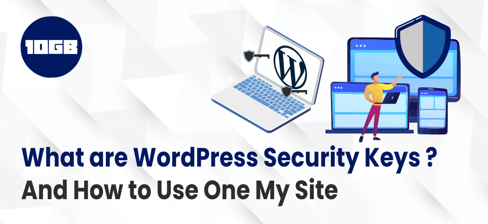 What are WordPress Security Keys