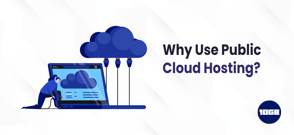 What is Public Cloud Hosting and How it Works?