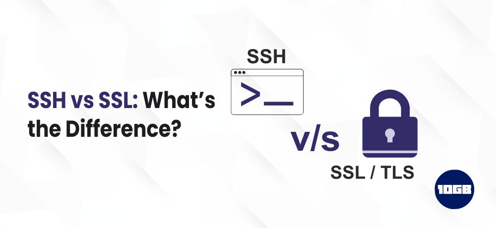 SSH vs SSL