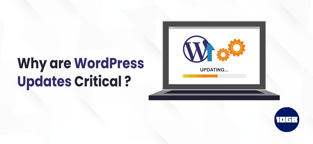Why are WordPress Updates Critical?