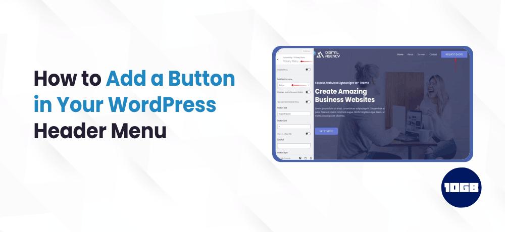 How to Add a Button in WordPress Header Menu