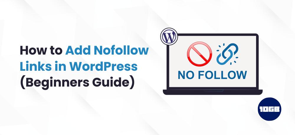 How to Add Nofollow Links in WordPress