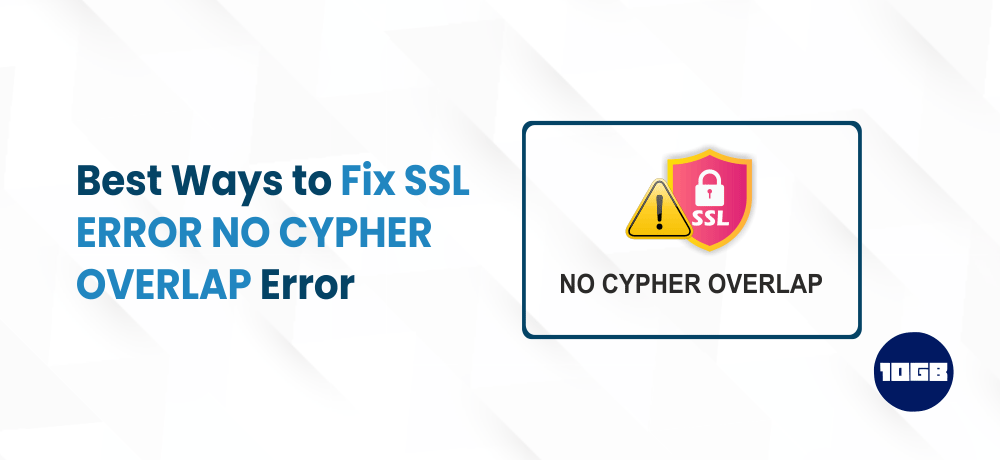 SSL_ERROR_NO_CYPHER_OVERLAP Error