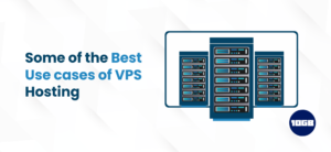 Use Cases of VPS Hosting