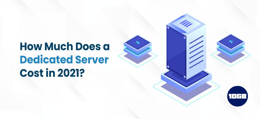 Dedicated Server Cost